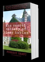 Secret eociety of sissy babies