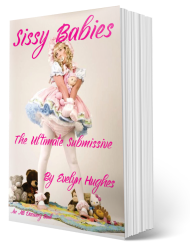 Discover Sissy Babies and how to handle them!