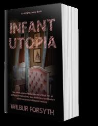 Infant Utopia
