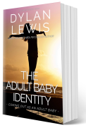 The Adult Baby Identity