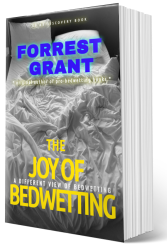 The Joy of Bedwetting