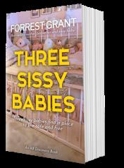 Three Sissy Babies