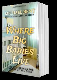 Where Big Babies Live